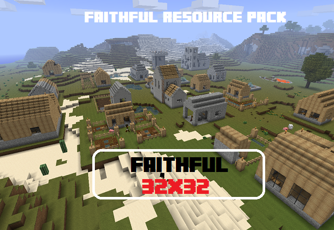 Faithful Resource Pack Features